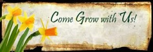 come_grow_w_us